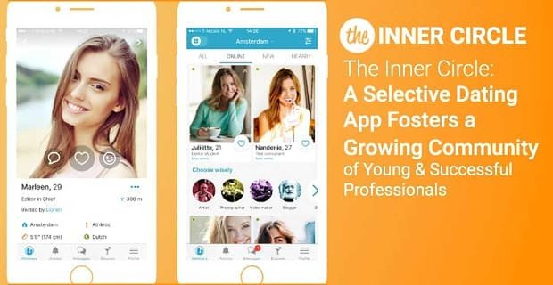 The Inner Circle A Selective Dating App Fosters A Community Of Professionals