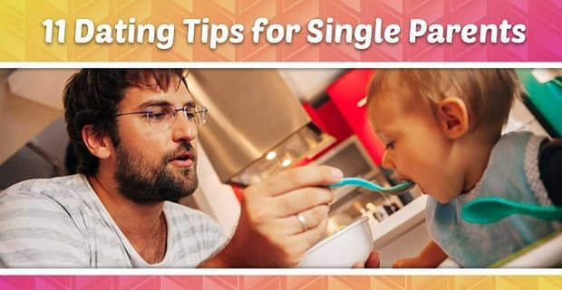 Dating Tips Single Parents