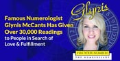 Famous Numerologist Glynis McCants Has Given Over 30,000 Readings to People in Search of Love & Fulfillment