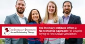 The Intimacy Institute Offers a No-Nonsense Approach For Couples Trying to Find Sexual Satisfaction