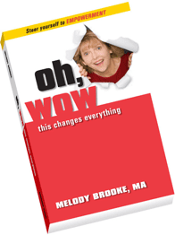 Photo of Melody Brooke's book Oh, Wow This Changes Everything