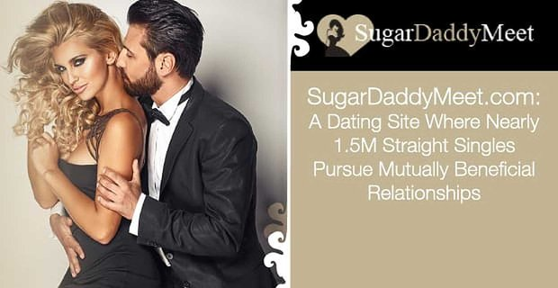 SugarDaddyMeet.com: A Dating Site Where Nearly 1.5M Straight Singles Pursue Mutually Beneficial Relationships