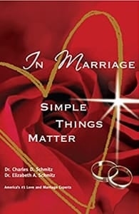 """Cover of """"In Marriage Simple Things Matter"""" by Drs. Charles and Elizabeth Schmitz"""