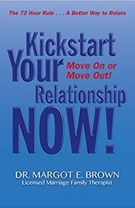 Cover of Kickstart Your Relationship Now by Dr. Margot Brown