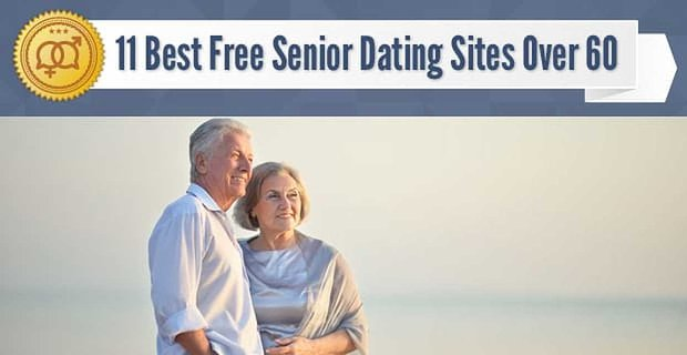 11 Best Free Senior Dating Sites Over 60 (2020)