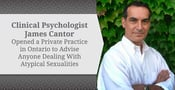 Clinical Psychologist James Cantor Opened a Private Practice in Ontario to Advise Anyone Dealing With Atypical Sexualities