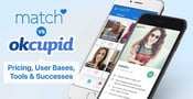 Match vs. OkCupid: Pricing, User Bases, Tools & Successes