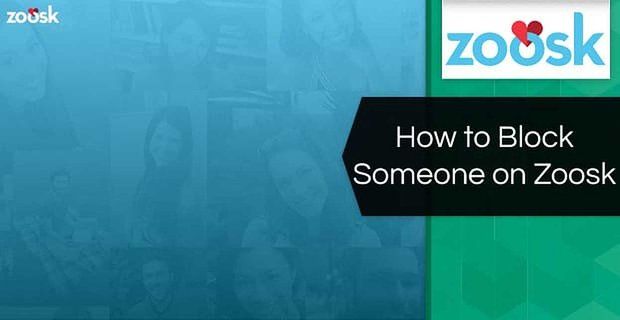 How to Block Someone on Zoosk (3 Simple Steps)