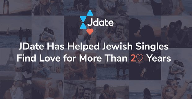 Jdate Has Helped Jewish Singles Find Love For Decades