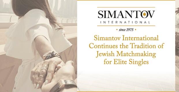 Simantov International Matches Elite Jewish Singles