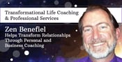 Zen Benefiel Helps Transform Relationships Through Personal and Business Coaching