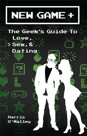 Photo of the New Game +: The Geek's Guide to Love, Sex, & Dating book cover
