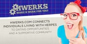 HWerks.com Connects Individuals Living With Herpes to Dating Opportunities and a Supportive Community