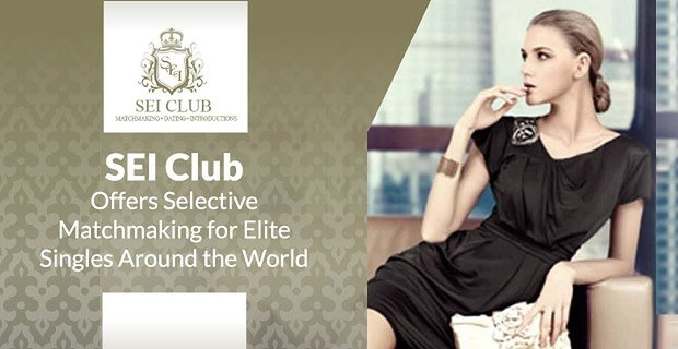 Sei Club Offers Selective Matchmaking For Elite Singles