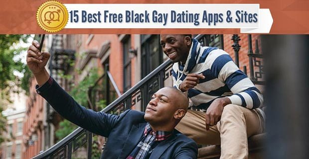 15 Best Free Black Gay Dating Apps & Sites (2020)