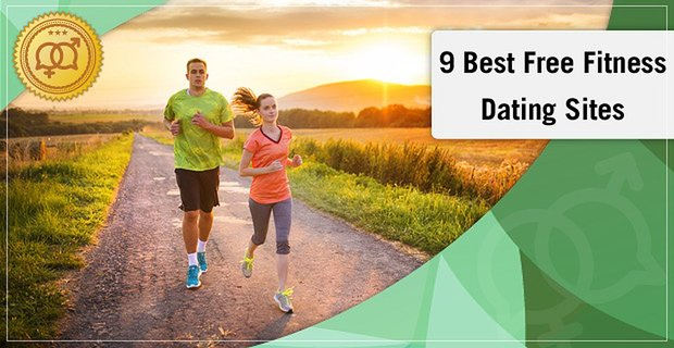 9 Best Fitness Dating Sites (100% Free to Try)