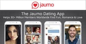 The Jaumo Dating App Helps 30+ Million Members Worldwide Find Fun, Romance & Love