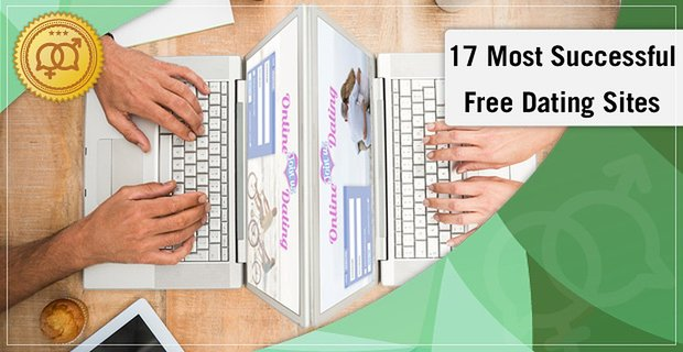 17 Most Successful Dating Site Options (100% Free Trials)