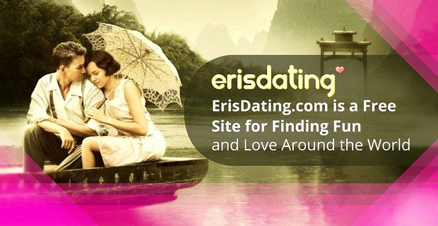 Erisdating A Free Site For Finding Fun And Love Worldwide