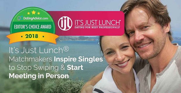 Its Just Lunch Inspires Singles To Stop Swiping And Meet In Person