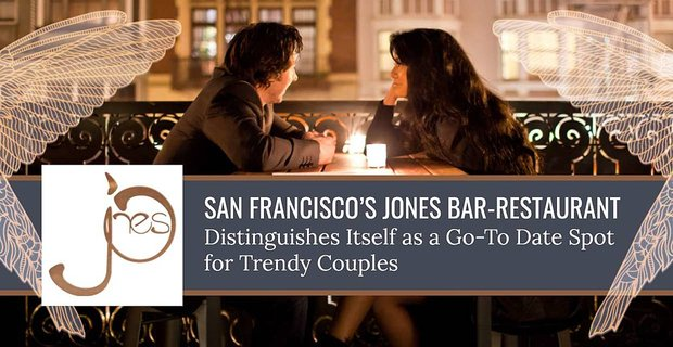 Jones Is A Go To Date Spot For Trendy Couples