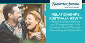 Relationships Australia NSW™ Helps Couples, Families, and Communities Build Stronger Bonds Through Counseling and Education