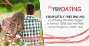Completely Free Dating: A UK Dating Site That Pledges to Remain 100% Cost-Free With No Surcharges or Hidden Fees