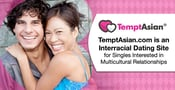 TemptAsian.com is an Interracial Dating Site for Singles Interested in Multicultural Relationships
