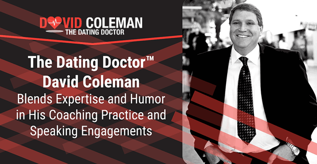 The Dating Doctor David Coleman Blends Expertise And Humor
