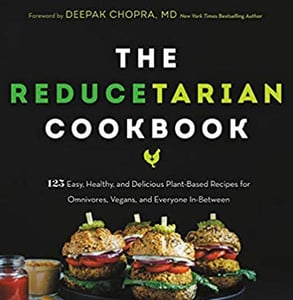 """The Reducetarian Cookbook"" edited by Brian Kateman"