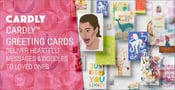 Cardly™ Greeting Cards Deliver Heartfelt Messages & Doodles to Loved Ones