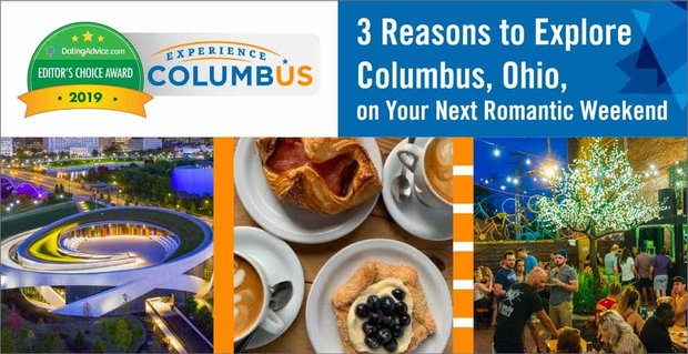 Reasons To Explore Columbus Ohio On A Romantic Weekend