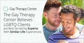 The Gay Therapy Center Believes LGBTQ Clients are Best Served by Experts With Similar Life Experiences