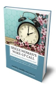 "Cover of ""Single Woman's Wake-Up Call"" by Suntia Smith"