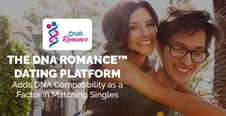 The DNA Romance™ Dating Platform Adds DNA Compatibility as a Factor in Matching Singles