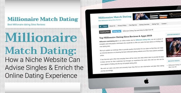 Millionaire Match Dating: How a Niche Website Can Advise Singles & Enrich the Online Dating Experience