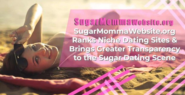 Sugar Momma Website Brings Transparency To Sugar Dating