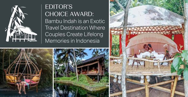 Bambu Indah An Exotic Destination For Couples