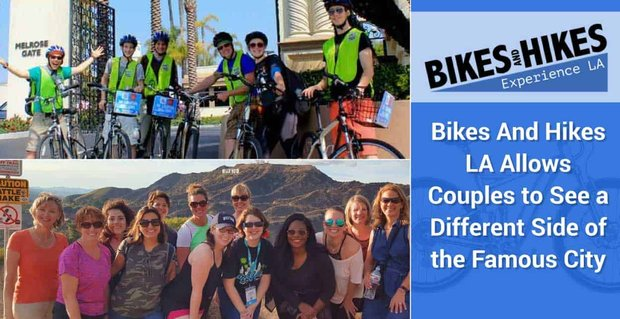 Bikes And Hikes LA Allows Couples to See a Different Side of the Famous City
