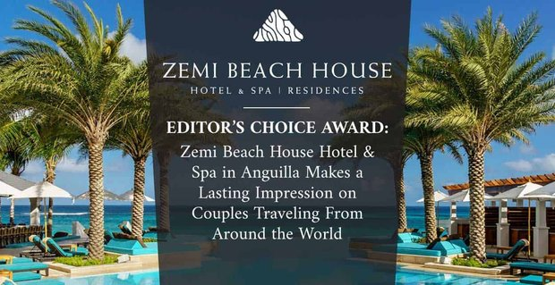 Zemi Beach House Welcomes Traveling Couples