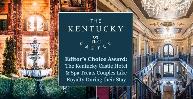 The Kentucky Castle Hotel Treats Couples Like Royalty