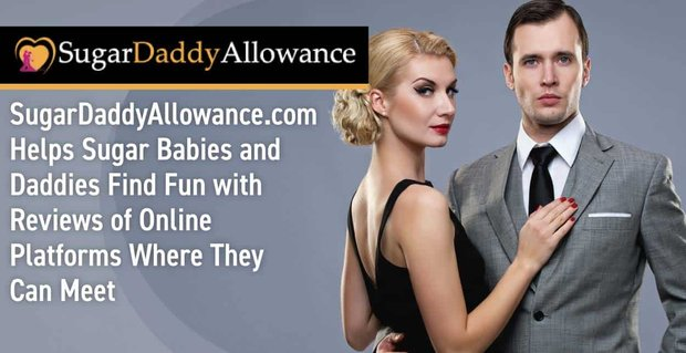 Sugar Daddy Allowance In Depth Reviews Of Online Dating Platforms