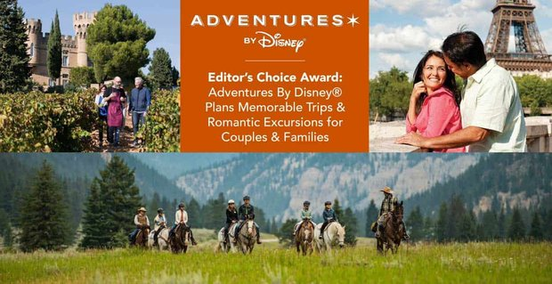 Adventures By Disney Plans Memorable Trips For Couples