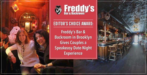 Freddys Bar Gives Couples A Speakeasy Experience