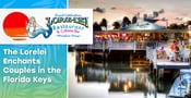 Editor's Choice Award: The Lorelei Restaurant & Cabana Bar Enchants Couples With Breathtaking Bayside Views in the Florida Keys