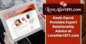 Kevin Darné Provides Expert Relationship Advice at LoveAlert911.com