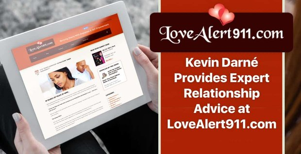 Kevin Darne Provides Expert Relationship Advice