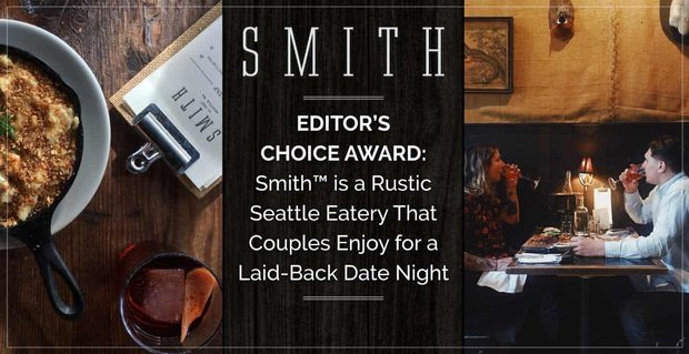Smith Restaurant Allows Couples To Enjoy A Laid Back Date