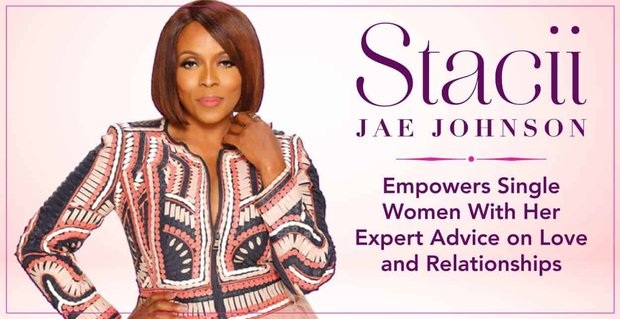 Stacii Jae Johnson Empowers Single Women