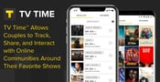 TV Time™ Allows Couples to Track, Share, and Interact with Online Communities Around Their Favorite Shows